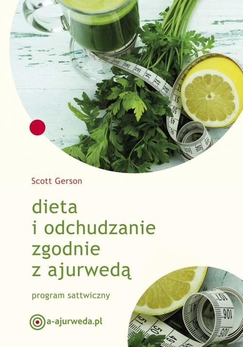 okładka Dieta i odchudzanie zgodnie z ajurwedą, Książka | Gerson Scott
