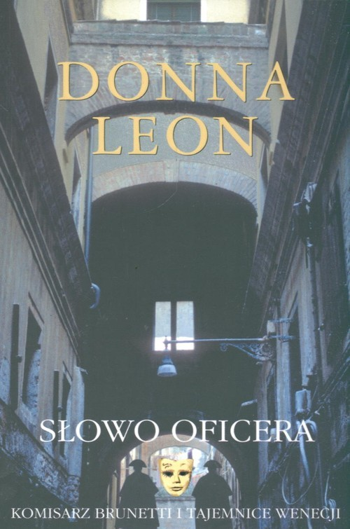 okładka Słowo oficera Komisarz Brunetti i tajemnice Wenecji, Książka | Donna Leon