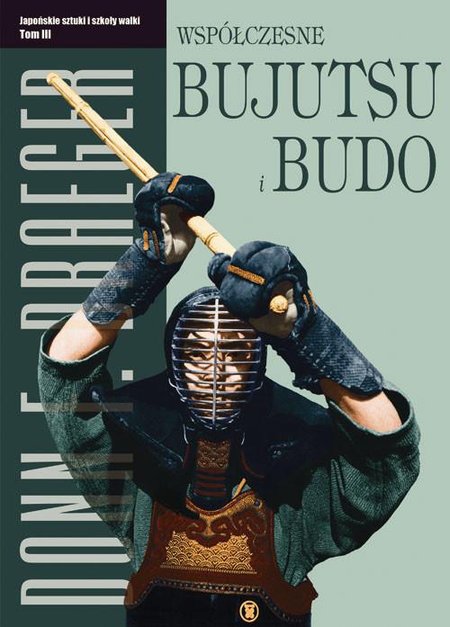 okładka Współczesne bujutsu i budo Tom 3, Książka   Donn F. Draeger