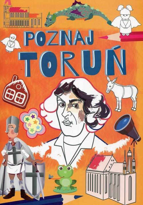 okładka Poznaj Toruń, Książka | Krzysztof  Tonder