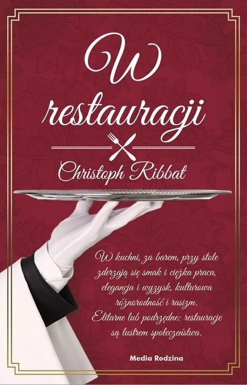 okładka W restauracji, Książka | Christoph Ribbat