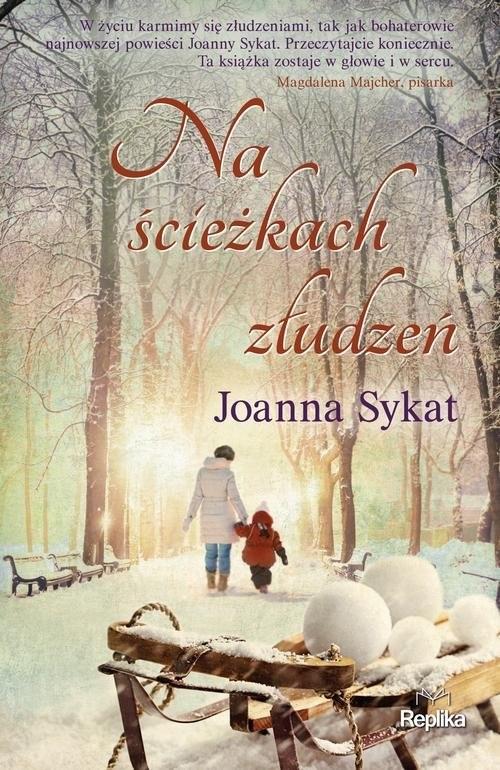 okładka Na ścieżkach złudzeń, Książka | Joanna Sykat