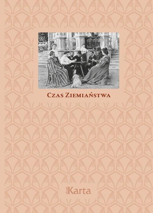 okładka Czas ziemiaństwa, Książka  