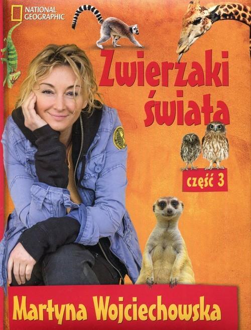 okładka Zwierzaki świata 3, Książka | Wojciechowska Martyna