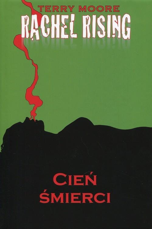 okładka Rachel Rising 1 Cień Śmierci, Książka | Moore Terry