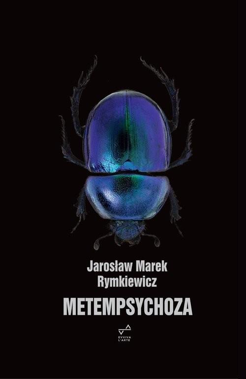 okładka Metempsychoza, Książka   Jarosław Marek Rymkiewicz