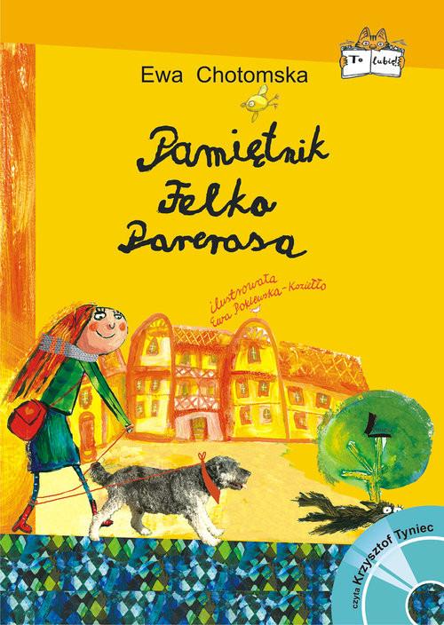 okładka Pamiętnik Felka Parerasa + CD, Książka   Ewa Chotomska
