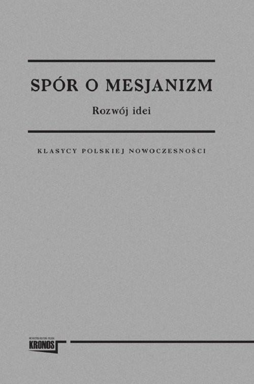 okładka Spór o mesjanizm 1-2 tomy Recepcja krytyczna, Książka | Praca Zbiorowa