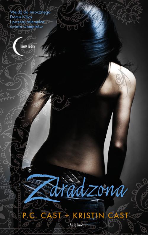 okładka Zdradzona Dom Nocy Tom 2, Książka | P.C. Cast, Kristin Cast