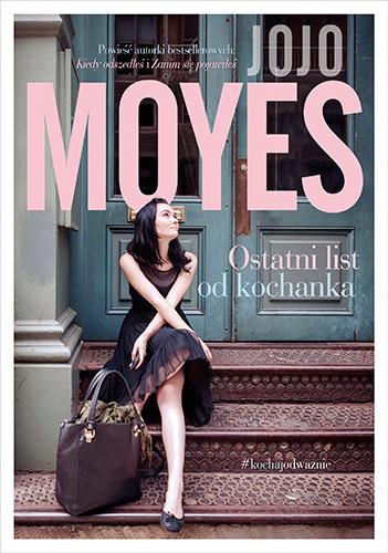 okładka Ostatni list od kochanka, Książka | Jojo Moyes