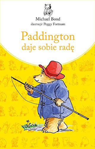 okładka Paddington daje sobie radę. Nowe wydanie, Książka | Michael