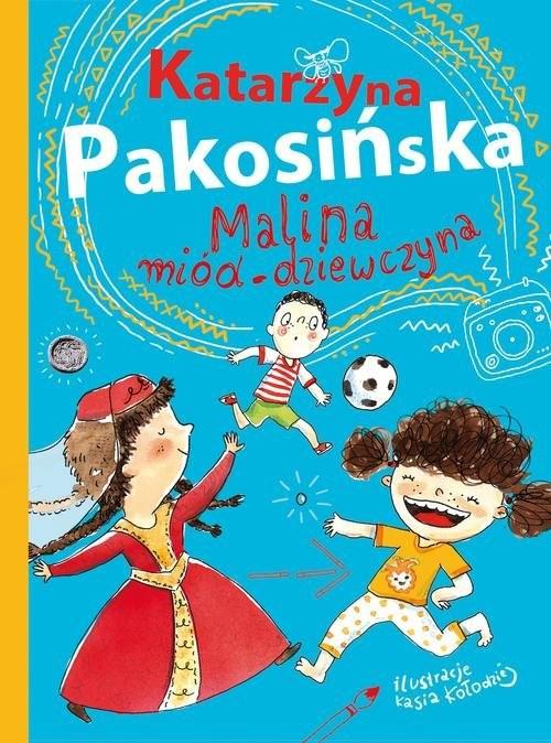 okładka Malina miód-dziewczyna, Książka   Pakosińska Katarzyna