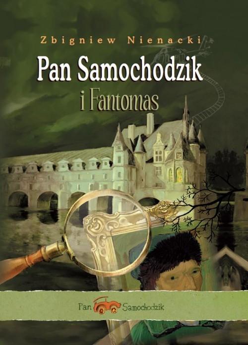 okładka Pan Samochodzik i Fantomas, Książka   Zbigniew Nienacki