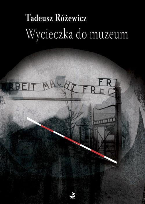 okładka Wycieczka do muzeum Wybór opowiadań, Książka | Różewicz Tadeusz