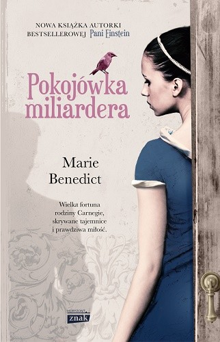 okładka Pokojówka miliardera, Książka   Marie Benedict