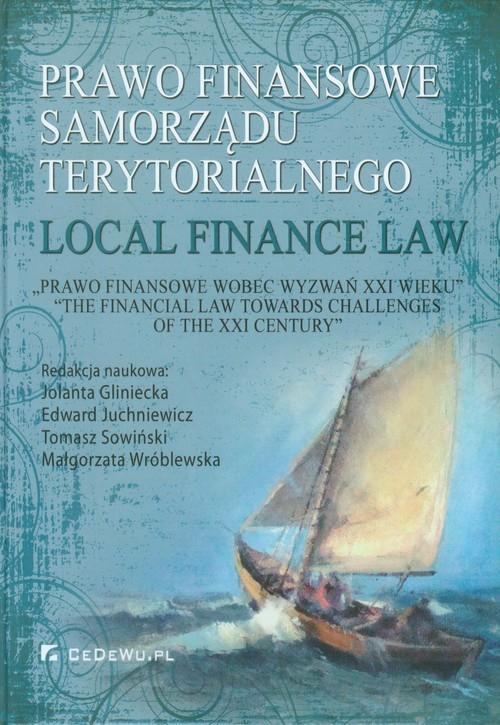 okładka Prawo finansowe samorządu terytorialnego Local Finance Law, Książka |