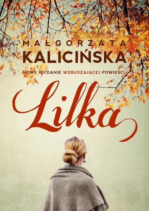 okładka Lilka, Książka | Małgorzata Kalicińska