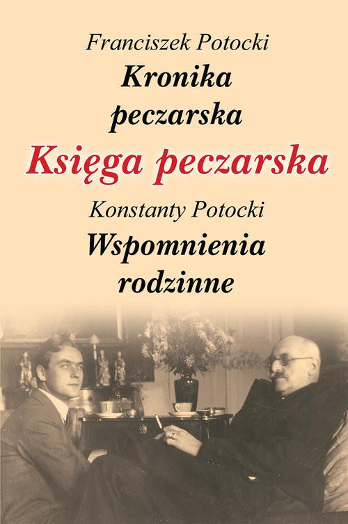 okładka Księga peczarska, Książka | Franciszek Potocki, Konstanty Potocki