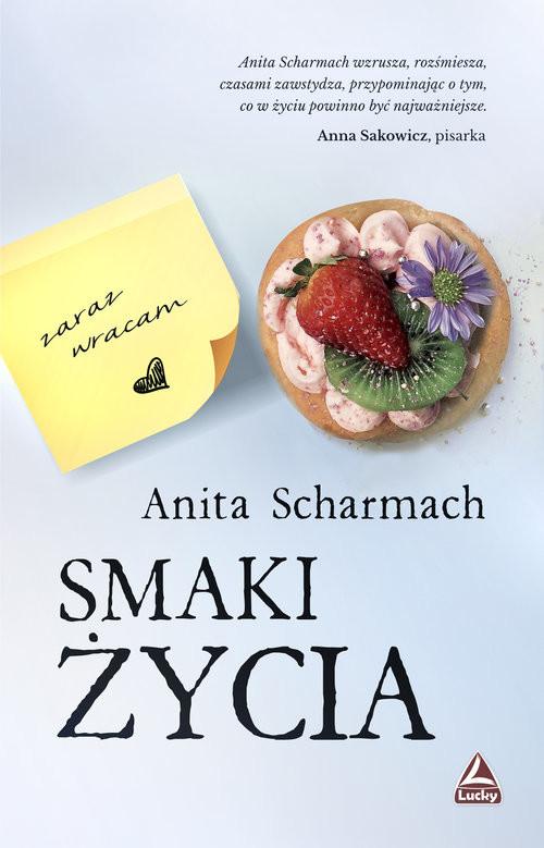 okładka Smaki życia, Książka | Scharmach Anita