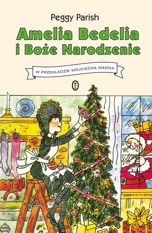 okładka Amelia Bedelia i Boże Narodzenie, Książka | Parish Peggy