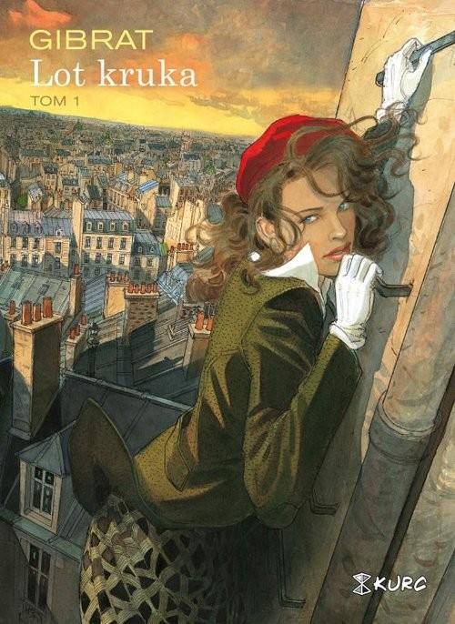 okładka Lot kruka Tom 1, Książka | Gibrat Jean-Pierre
