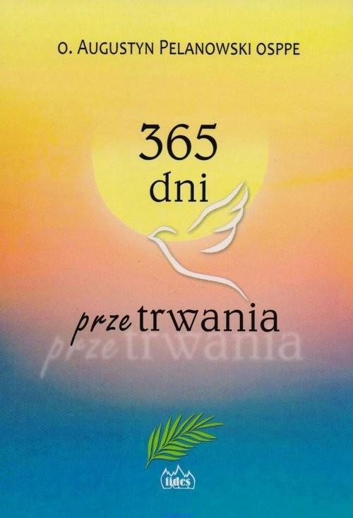 okładka 365 dni przetrwania, Książka | Pelanowski Augustyn