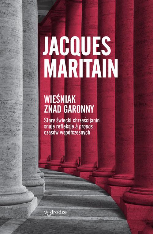 okładka Wieśniak znad Garonny, Książka | Jacques Maritain