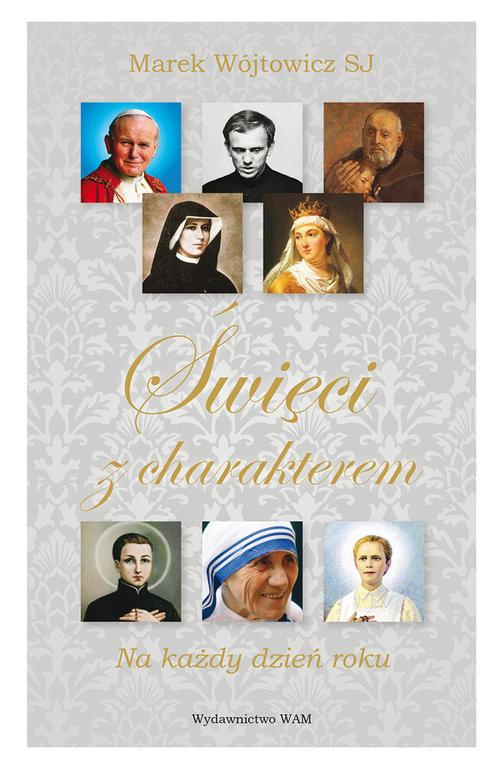 okładka Święci z charakterem Na każdy dzień roku, Książka | Wójtowicz Marek