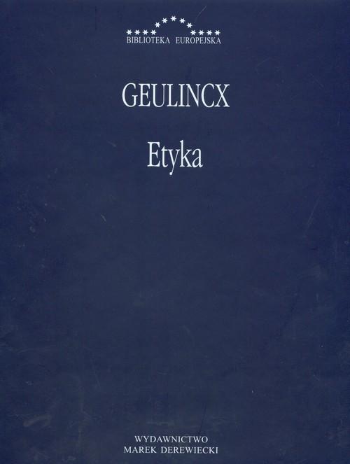okładka Etyka, Książka | Geulincx