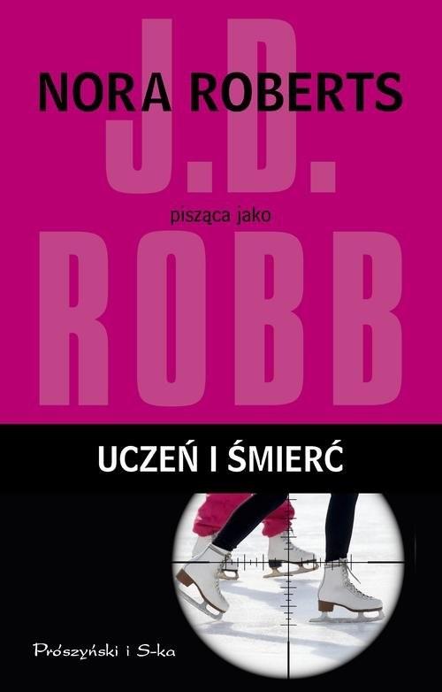 okładka Uczeń i śmierć, Książka | Robb J.D