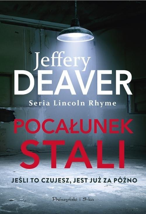 okładka Pocałunek stali, Książka | Jeffery Deaver