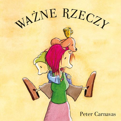 okładka Ważne rzeczy, Książka | Carnavas Peter