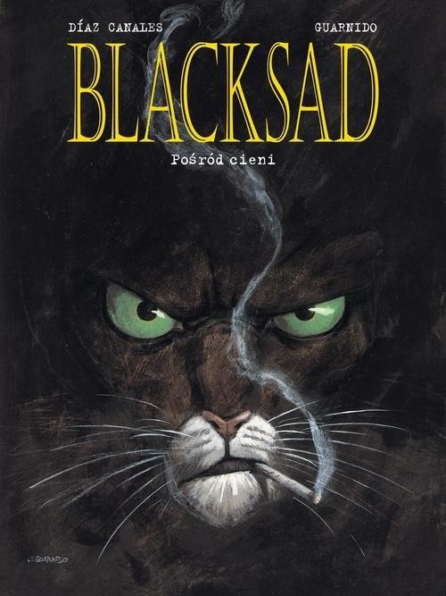 okładka Blacksad Tom 1 Pośród cieni, Książka | Juan DiazCanales, Juanjo Guarnido