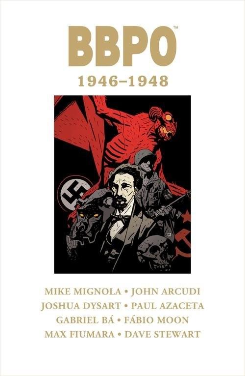 okładka BBPO 1946-1948, Książka | Mike Mignola, Joshua Dystart, John Arcudi, Bá