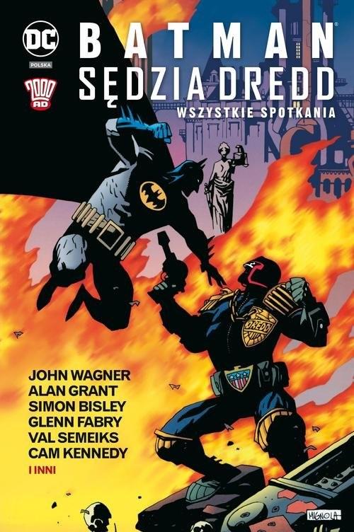 okładka Batman Sędzia Dredd Wszystkie spotkania, Książka | Alan Grant, John Wagner, Simon Bisley, Fabry