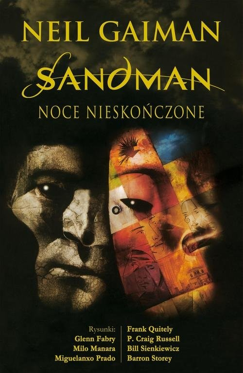 okładka Sandman Noce nieskończoneksiążka |  | Neil Gaiman, Glenn Fabry, Milo Manara, Prado