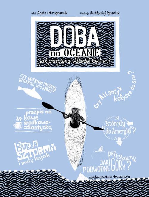 okładka Doba na oceanie Jak przepłynąć Atlantyk kajakiem?, Książka   Loth-Ignaciuk Agata