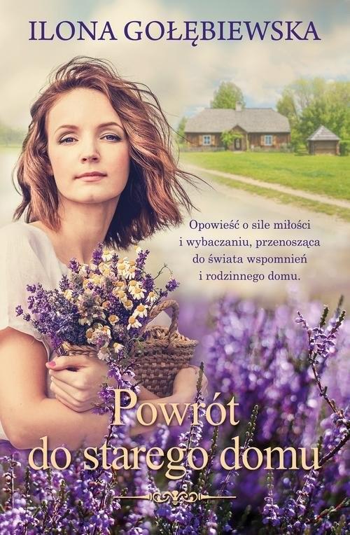 okładka Powrót do starego domu, Książka | Ilona Gołębiewska