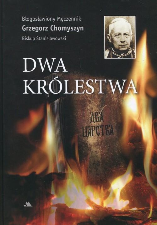 okładka Dwa królestwa, Książka | Chomyszyn Grzegorz