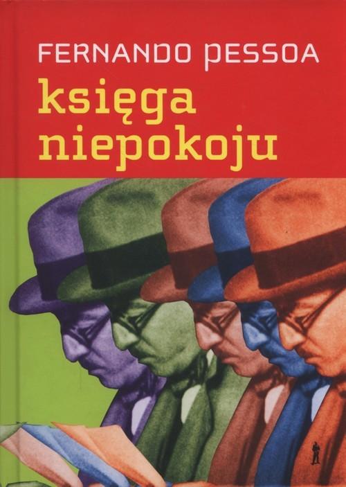 okładka Księga niepokoju Bernarda Soaresa, pomocnika księgowego w Lizbonie, Książka | Pessoa Fernando