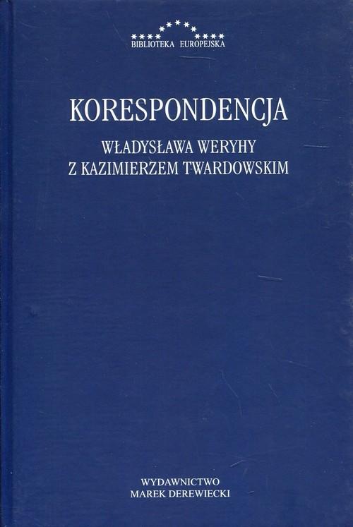 okładka Korespondencja Władysława Weryhy z Kazimierzem Twardowskim, Książka |
