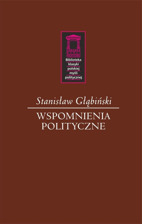 okładka Wspomnienia polityczne, Książka   Głąbiński Stanisław