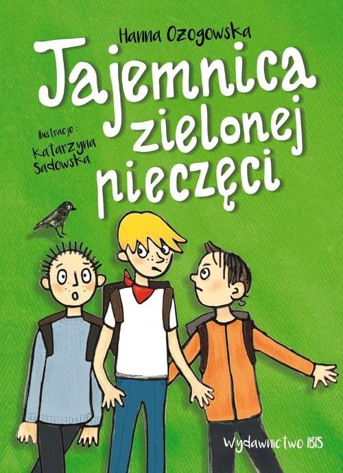 okładka Tajemnica zielonej pieczęci, Książka | Ożogowska Hanna