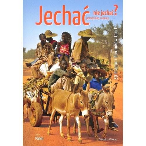 okładka Jechać nie jechać 39 krajów i kierunków, Książka |