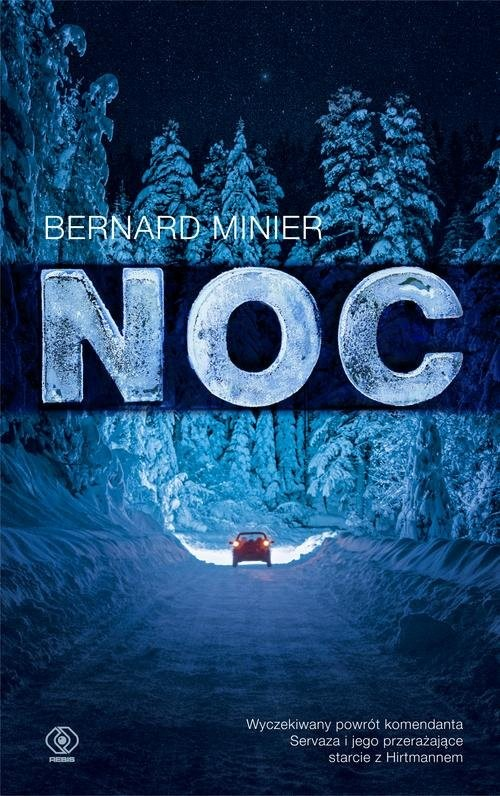 okładka Noc, Książka | Bernard Minier
