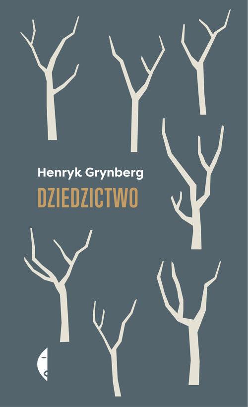 okładka Dziedzictwo, Książka | Henryk Grynberg