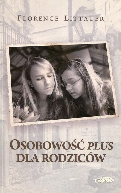 okładka Osobowość plus dla rodziców, Książka | Littauer Florence