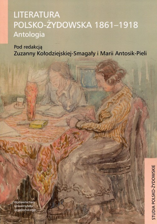 okładka Literatura polsko-żydowska 1861-1918 Antologia, Książka |