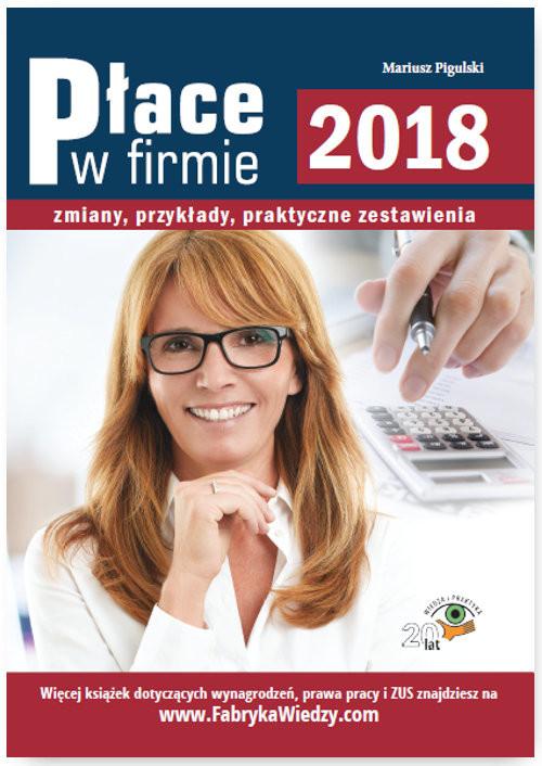 okładka Place w firmie 2018 Zmiany, przykłady, praktyczne zestawienia, Książka | Pigulski Mariusz