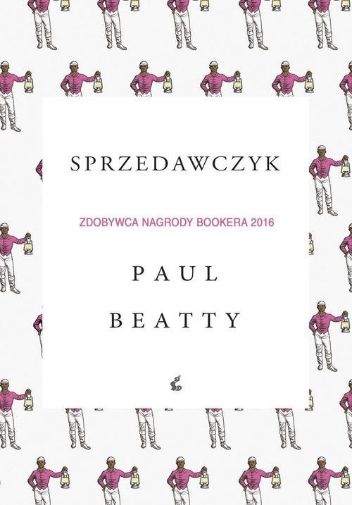 okładka Sprzedawczyk, Książka | Beatty Paul